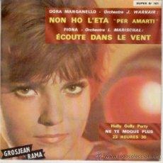 Discos de vinilo: DORA MANGANELLO (NON HO LETA) - FIONA // HULLY GULLY PARTY - JAMES AWARD // EP MADE IN FRANCE. Lote 26289882