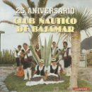 Discos de vinilo: FOLKLORE CANARIO.25 ANIVERSARIO CLUB NAUTICO DE BAJAMAR. Lote 27396553