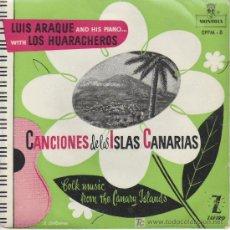Discos de vinilo: LUIS ARAQUE & LOS HUARACHEROS.CANCIONES DE LAS ISLAS CANARIAS.. Lote 26464041