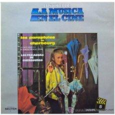 Discos de vinilo: LOS PARAGUAS DE CHERBOURGO LP BANDA SONORA MUSICA MICHAEL LEGRAND ..LA MUSICA EN . Lote 21093511