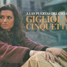 Discos de vinilo: LP GIGLIOLA CINQUETTI - A LAS PUERTAS DEL CIELO . Lote 21099697