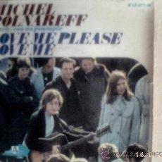 Disques de vinyle: MICHEL POLNAREFF-EP LOVE ME PLEASE LOVE ME +3. Lote 21145702