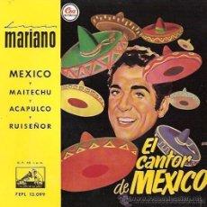 Discos de vinilo: LUIS MARIANO - EL CANTOR DE MÉXICO - EP, 1958. Lote 27580425