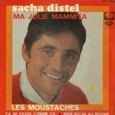 Discos de vinilo: SACHA DISTEL - MA JOLIE MAMMITA / LES MOUSTACHES - 1967. Lote 22893150