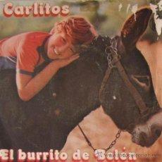 Discos de vinilo: CARLITOS - EL BURRITO DE BELÉN - 1977. Lote 23779773