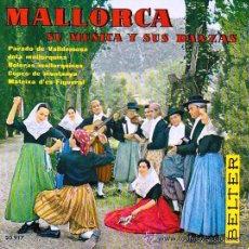 Discos de vinilo: MALLORCA. SU MÚSICA Y SUS DANZAS - AGRUPACIÓN EL PARADO DE VALLDEMOSA - EP - 1960. Lote 26951830