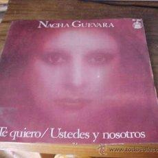 Discos de vinilo: NACHA GUEVARA. TE QUIERO. HISPAVOX 1977.. Lote 21225283