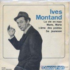 Discos de vinilo: IVES MONTAND / LA VIE EN ROSE / MARIE, MARIE / L'ÂME DES POETES / SA JEUNESSE (EP 64). Lote 21266379