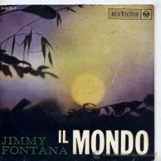 Discos de vinilo: JIMMY FONTANA / IL MUNDO / ALLORA SI / LA NOTTE CHE NON PARTITO / E QUANTO TEMPO DURERA (EP 65). Lote 21266495