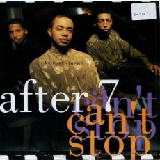 Discos de vinilo: AFTER 7 / CAN´T STOP - CAN´T STOP (SINGLE 1990). Lote 21281970