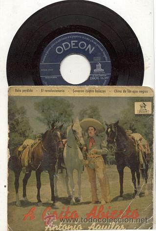 EP 45 RPM / ANTONIO AGUILAR / BALA PERDIDA // EDITADO POR ODEON (Música - Discos de Vinilo - EPs - Grupos y Solistas de latinoamérica)