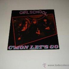 Discos de vinilo: GIRLSCHOOL / C'MON LET'S GO - TONIGHT (LIVE 1981) - DEMOLITION (LIVE 1981) - NWOBHM - EP 3 TEMAS . Lote 26384847