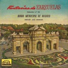 Discos de vinilo: BANDA MUNICIPAL DE MADRID - FANTASÍAS DE ZARZUELA Nº 16 - 1958. Lote 27434116