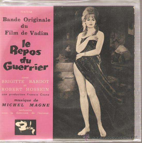 EP BANDA SONORA : LE REPOS DU GUERRIER - BRIGITTE BARDOT & ROGER VADIM (Música - Discos de Vinilo - EPs - Bandas Sonoras y Actores)