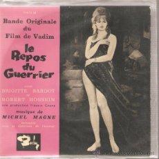 Discos de vinilo: EP BANDA SONORA : LE REPOS DU GUERRIER - BRIGITTE BARDOT & ROGER VADIM . Lote 27229290