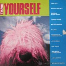 Discos de vinilo: TAME YOURSELF - THE B-52'S, NINA HAGEN, PRETENDERS... EDICIÓN ALEMANA - 1991. Lote 22602550