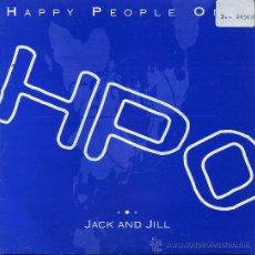 Discos de vinilo: HAPPY PEOPLE ONLY / JACK AND JILL (SINGLE 1993). Lote 21397731