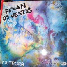 Discos de vinilo: FUXAN OS VENTOS LP NOUTRORA. Lote 26523659