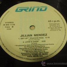 Discos de vinilo: JILLIAN MENDEZ ( GET UP E.Z.MIX - NIX BOP MIX & EAST SIDE DUB - LOVE'S OVER ) ESPAÑA MAXI45 GRIND. Lote 21443497