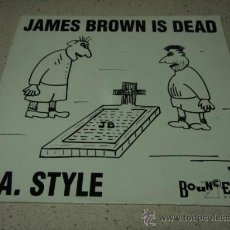 Discos de vinilo: L.A. STYLE (JAMES BROWN IS DEAD ORIGINAL MIX - TAKE OUTS - RAP VERSION & RAP REMIX VERSION) 1991. Lote 21449329