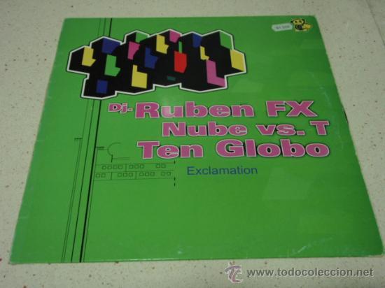 DJ RUBEN FX-NUBE VS T-TEN GLOBO 'EXCLAMATION' (RECREATIVE - ORBIT FUL - KAR-MON BASE) 2001 BARNA (Música - Discos - LP Vinilo - Techno, Trance y House)