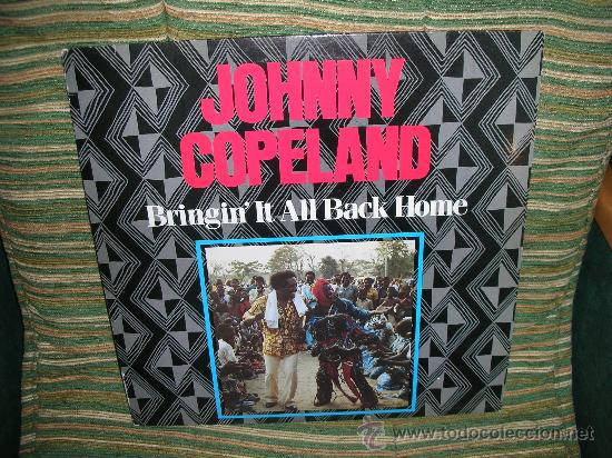 Discos de vinilo: JOHNNY COPELAND - BRINGIN´IT ALL BACK HOME LP . ORIGINAL INGLES - DEMON RECORDS 1986 - Foto 19 - 27358495