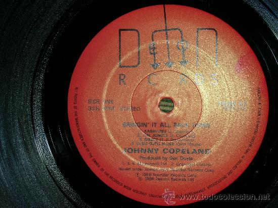 Discos de vinilo: JOHNNY COPELAND - BRINGIN´IT ALL BACK HOME LP . ORIGINAL INGLES - DEMON RECORDS 1986 - Foto 3 - 27358495