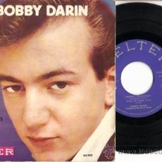 Discos de vinilo: BOBBY DARIN MORITAT - SOFTLY AS IN A MORNING SUNRISE - SOME OF THESE DAYS - THAT'S ALL. Lote 21495439