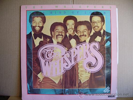 THE WHISPERS ---- THIS KIND OF LOVIN´ (Música - Discos - LP Vinilo - Funk, Soul y Black Music)