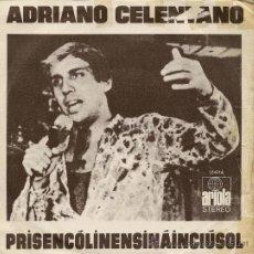 Discos de vinilo: ADRIANO CELENTANO - PRISENCOLINENSSINAINCIUSOL - 1972. Lote 21501222