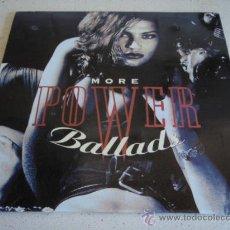 Discos de vinilo: 'MORE POWER BALLADS' (SCORPIONS - LED ZEPPELIN - EUROPE - GIANT - MR. BIG - SKID ROW...) 1992. Lote 30011781