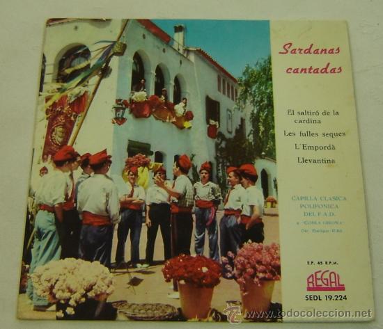DISCO SINGLE VINILO SARDANAS CANTADAS-CAPILLA CLASSICA POLIFONICA DEL FAD- REGAL 1959 (Música - Discos - Singles Vinilo - Étnicas y Músicas del Mundo)