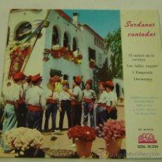 Discos de vinilo: DISCO SINGLE VINILO SARDANAS CANTADAS-CAPILLA CLASSICA POLIFONICA DEL FAD- REGAL 1959. Lote 26835202