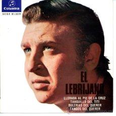 Discos de vinilo: EL LEBRIJANO. FLAMENCO. COLUMBIA. GUITARRA JUAN CARMONA. Lote 27493908