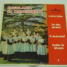 Discos de vinilo: DISCO SINGLE VINILO ESCOLANIA DE MONTSERRAT-IRINEU SEGARRA-ALHAMBRA 1961. Lote 27063654