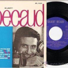 Discos de vinilo: EP ESPAÑOL GILBERT BECAUD LES PETITES MAD MASELLES - HEY MON FERE -QU'EST-CE QUE TU ATTENDS LA - BEA. Lote 21527474