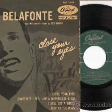 Discos de vinilo: EP HARRY BELAFONTE - CLOSE YOUR EYES - SOMETIMES I FEEL LIKE A MOTHERLESS CHILD - I SILL GET A . Lote 21533417