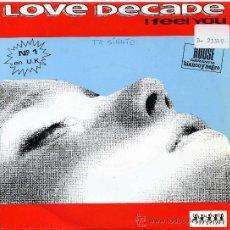 Discos de vinilo: LOVE DECADE / I FEEL YOU - VERSIÓN (SINGLE 1992). Lote 52914646
