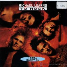 Dischi in vinile: MICHAEL LEARNS TO ROCK / I STILL CARRY ON - GONE AFTER MIDNIGHT (SINGLE 1992). Lote 21537174