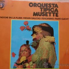 Discos de vinilo: ORQUESTA TIPICA MUSETTE-NOCHE EN LA PLAYA-SG-1972. Lote 21561725