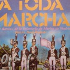 Discos de vinilo: GRAN BANDA INFANTERIA DE MARINA DE MADRID-A TODA MARCHA-SG-1982-PROM-. Lote 21563908