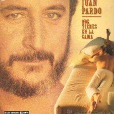 Discos de vinilo: JUAN PARDO - QUE TIENES EN LA CAMA CON LOS CHUNGUITOS / EL HOMBRE DEL NORTE - MAXISINGLE 1987 RARO. Lote 21654101