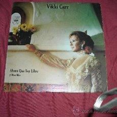 Discos de vinilo: VIKKI CARR LP AHORA QUE SOY LIBRE Y OTROS MAS CBS 10125 1972 VENEZUELA. Lote 21613081