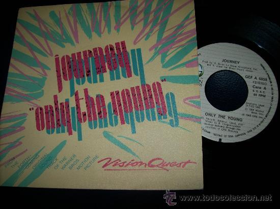 EP JOURNEY - ONLY THE YOUNG - CBS 1981 - EDICION ESPAÑOLA - GEFFEN RECORDS (Música - Discos de Vinilo - EPs - Heavy - Metal)