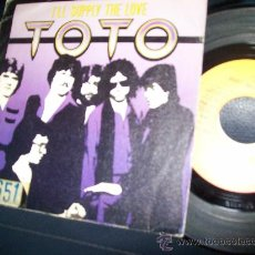 Discos de vinilo: EP TOTO - I'LL SUPPLY THE LOVE - YOU ARE THE FLOWER. Lote 24351395