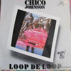 Discos de vinilo: MAXI - CHICO JOHNSON - LOOP DE LOOP / RUNNING AROUND IN CIRCLES - PROMOCIONAL, SPLASH RECORDS 1983. Lote 21659138