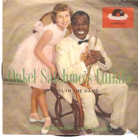 SINGLE LOUS ARMSTRONG Y GABRIELE - ONKEL SATCHMO'S LULLABY (Música - Discos - Singles Vinilo - Jazz, Jazz-Rock, Blues y R&B)