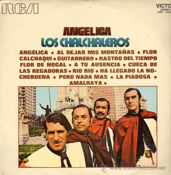 MUSICA GOYO - LP - CHALCHALEROS - ANGELICA - *EE99 (Música - Discos - LP Vinilo - Grupos Españoles de los 70 y 80)
