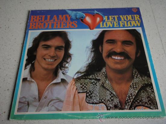 Bellamy Brothers Let Your Love Flow New York Usa 1976 Lp33 Warner Bros Records