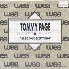Discos de vinilo: TOMMY PAGE / I´LL BE YOUR EVERYTHING - I´LL BE YOUR EVERYTHING (SINGLE 1990). Lote 21696270